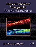 Optical coherence tomography : principles and applications