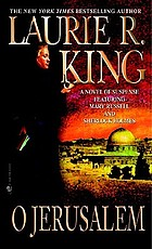 O Jerusalem : a Mary Russell novel