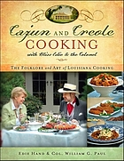 Cajun and Creole cooking with Miss Edie and the Colonel : the folklore and art of Louisiana cooking