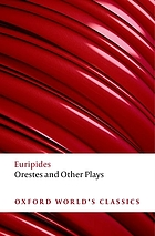 Ion ; Orestes ; Phoenician women ; Suppliant women