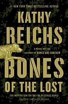Bones of the lost : a novel