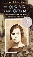 The road from home : the story of an Armenian girl
