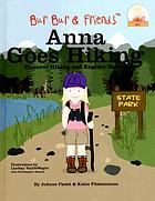 Anna goes hiking : learn about hiking and nature