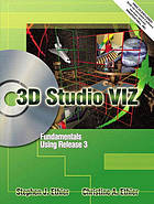 3D Studio VIZ : fundamentals using release 3.0