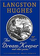 The dream keeper and other poems : including seven additional poems