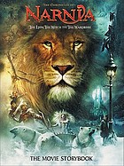 The lion, the witch and the wardrobe : the movie storybook