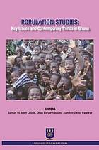 Population studies : key issues and contemporary trends in Ghana