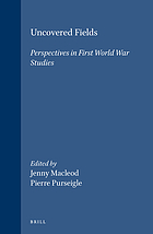Uncovered fields : perspectives in First World War studies