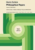 Philosophical papers / Vol.1, (1909-1922) / transl. [from the German] by Peter Heath.