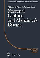 Neuronal grafting and Alzheimer's disease : [proceedings of the 3rd Colloque Médecine et recherche, held in September 1988 in Montpellier]