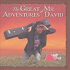 The great adventures of Mr. David.