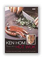Travels with a hot wok : 160 quick and easy dishes with East-West flavours