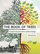 The book of trees : visualizing branches of knowledge