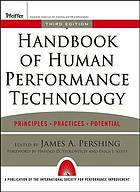 Handbook of human performance technology : principles, practices, and potential