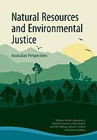 Natural resources and environmental justice : Australian perspectives