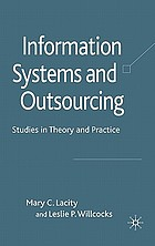 Information systems and outsourcing : studies in theory and practice