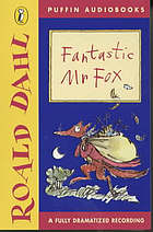 Fantastic Mr Fox : a fully dramatized recording
