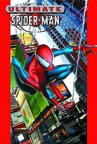 Ultimate Spider-Man. [Vol. 1]