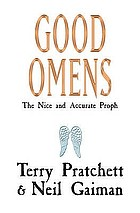 Good omens : the nice and accurate prophecies of Agnes Nutter, a witch : a novel