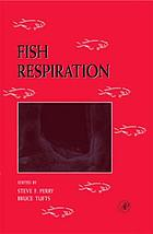 Fish physiology. Volume 17, Fish respiration