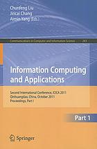 Information computing and applications : second International Conference, ICICA 2011, Qinhuangdao, China, October 28-31, 2011, proceedings. Part I