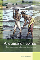 A world of water : rain, rivers and seas in Southeast Asian histories