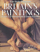 Britain's paintings : the story of art through masterpieces in British collections