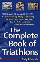 The complete book of triathlons