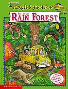 Scholastic's The magic school bus in the rain forest