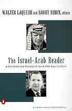 The Israel-Arab reader : a documentary history of the Middle East conflict.