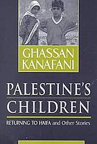 Palestine's children : Returning to Haifa and other stories
