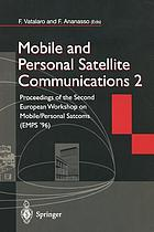 Mobile and Personal Satellite Communications 2 : Proceedings of the Second European Workshop on Mobile/Personal Satcoms (EMPS '96)