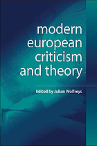 Modern European criticism and theory : a critical guide