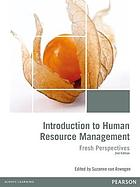 Introduction to human resource management : fresh perspectives