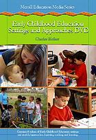 Early childhood education settings and approaches