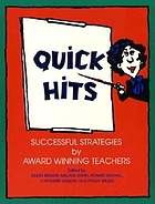 Quick hits : successful strategies by award winning teachers