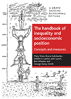 The handbook of inequality and socioeconomic position : [concepts and measures]
