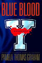 Blue blood : an Ivy League mystery