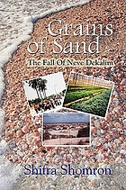 Grains of sand : the fall of Neve Dekalim