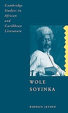 Wole Soyinka : history, poetics and colonialism