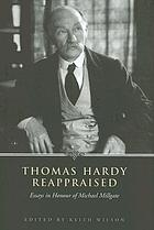 Thomas Hardy reappraised : essays in honour of Michael Millgate