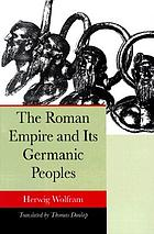 The Roman Empire and its Germanic peoples