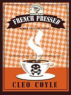 FRENCH PRESSED Large print.