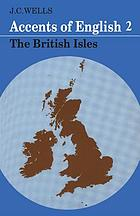 Accents of english. 2, The British Isles