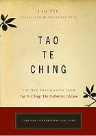 Tao te ching : the new translation from tao te ching : the definitive edition