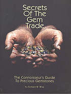Secrets of the gem trade : the connoisseur's guide to precious gemstones
