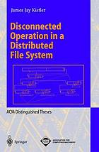 Disconnected operation in a distributed file system