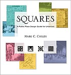 Squares A Public Space Design Guide for Urbanists.