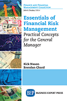 Essentials of financial risk management : practical concepts for the general manager
