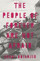 The people of forever are not afraid : a novel